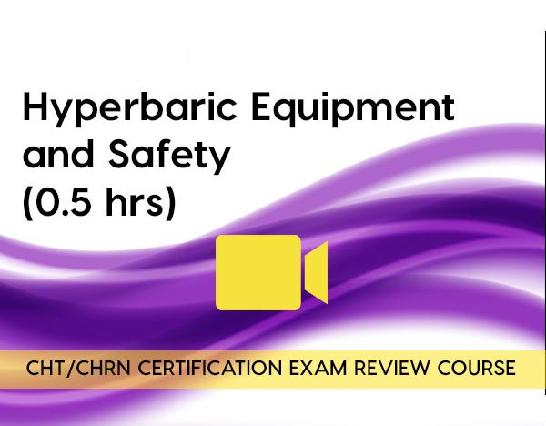 Hyperbaric Equipment and Safety (0.5 hours) course image